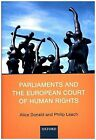 Parliaments and the European Court of Human Rights   Alice D ... 9780198734246