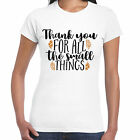 Thank you for all the small things Ladies T Shirt - Valentine  Gift