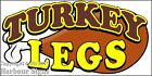 (CHOOSE YOUR SIZE) Turkey Legs DECAL Concession Food Truck Vinyl Sign Sticker