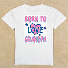 Boys Girls Infant Toddler Youth White TShirt Creeper Born To Love Grandpa.......
