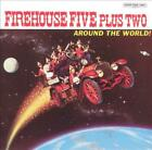 THE FIREHOUSE FIVE PLUS TWO - THE AROUND THE WORLD! USED - VERY GOOD CD