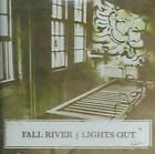 FALL RIVER - LIGHTS OUT USED - VERY GOOD CD