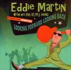 EDDIE MARTIN (GUITAR) - LOOKING FORWARD LOOKING BACK USED - VERY GOOD CD