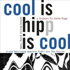 ILONA HABERKAMP QUARTET - COOL IS HIPP IS COOL: A TRIBUTE TO JUTTA HIPP USED - V