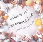 JACKIE & ROY - THE BEAUTIFUL SEA: SONG OF SUN, SAND, AND SEA USED - VERY GOOD CD