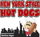 New York Style Hot Dogs DECAL (CHOOSE YOUR SIZE) Food Truck Sign Concession