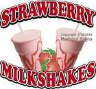 Strawberry Milkshakes DECAL (CHOOSE YOUR SIZE) Food Truck Concession Sticker