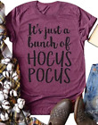 Halloween It's Just A Bunch of Hocus Pocus Costume T-Shirt Women Funny Tee Tops
