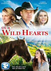 Our Wild Hearts (BLU-RAY/DVD, 2013)