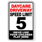 Daycare Driveway 5 MPH Slow Down Kids Play Here Metal Sign 5 SIZES SW065