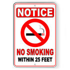 No Smoking Within 25' Metal Sign Or Decal 7 SIZES area vaping warning SNS007 $5.89 USD on eBay