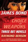 James Bond: Choice of Weapons: Three 007 Novels: The Facts of Death; Zero Minus $3.88 USD on eBay