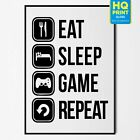 Eat Sleep Game Gamer Gaming Room Print Gift Inspiration Office Setup Decoration