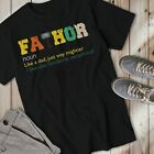 Fathor Definition Like A Dad Just Way Mightier Men's T-Shirt Father's Day Gift