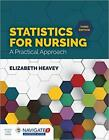 Statistics for Nursing: A Practical Approach 3rd Edition