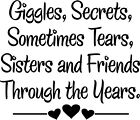 Giggles Sisters Friends Vinyl Wall Decal Words Stickers