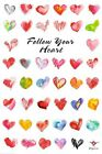New Follow Your Heart Lots of Love Poster