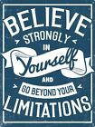 Go Beyond Your Limitations Tin Sign 30.5x40.7cm