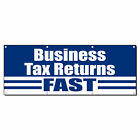 Business Tax Returns Fast 13 Oz Vinyl Banner Sign With Grommets $224.99 USD on eBay