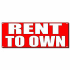 Rent To Own Style 2 13 Oz Vinyl Banner Sign With Grommets