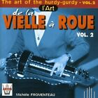 The Art of the Hurdy-Gurdy, Vol. 2 * New CD