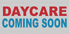 Daycare Coming Soon Red Blue MESH Windproof Fence Banner Sign