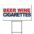 Beer Wine Cigarettes Red Blue Corrugated Plastic Yard Sign /Free Stakes