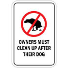Owners Must Clean Up After Their Dog Aluminum METAL Sign