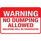 Warning No Dumping Allowed Violators Will Be Prosecuted Osha Metal Sign $38.99 USD on eBay