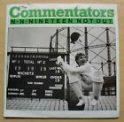 """COMMENTATORS N-N-NINETEEN NOT OUT 7"""" P/S - CRICKET SONG WITH RORY BREMNER UK"""