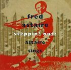 Steppin' Out: Astaire Sings by Fred Astaire (CD)