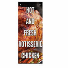 Hot And Fresh Rotisserie Chicken Double Sided Vertical Pole Banner Sign