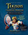 Teknon and the Champion Warriors Mission by Brent Sapp (2006, Paperback)