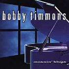 MOANIN' BLUES: BOBBY TIMMONS (Prestige compilation) NEW CD