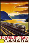 CANADA TRAVEL BY TRAIN SAFETY COMFORT ECONOMY TOURISM VINTAGE POSTER REPRO