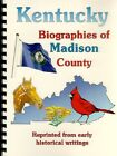 KY~MADISON COUNTY KENTUCKY 1888 BIOGRAPHIES & MORE~RICHMOND~GENEALOGY~NAMES..