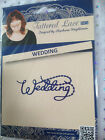 Tattered Lace Die - WEDDING (D1190) romance bridal words ****LAST STOCK****