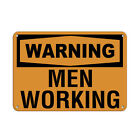 Warning Men Working Hazard Sign Men at Work Signs Aluminum METAL Sign $21.99 USD