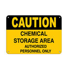 Caution Chemical Storage Area Authorized Personnel Only Aluminum METAL Sign $14.99 USD