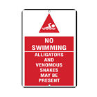 No Swimming Alligators And Venomous Snakes May Be Present Aluminum METAL Sign $19.99 USD on eBay