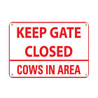 Keep Gate Closed Cows In Area Red Color Farm Sign Aluminum METAL Sign $21.99 USD on eBay