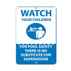 Watch Children For Pool Safety No Substitute To Supervision Aluminum METAL Sign $28.99 USD on eBay
