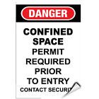 Danger Confined Space Entry By Permit Only Hazard Sign LABEL DECAL STICKER