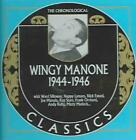 WINGY MANONE - 1944-1946 * NEW CD