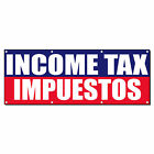 Income Tax Impuestos Income Tax Refund 13 Oz Vinyl Banner Sign With Grommets $224.99 USD on eBay