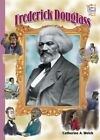 Frederick Douglass (History Maker Bios) by Welch  Catherine A. 082254802X The
