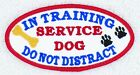 In Training Service Dog Do Not Distract Patch 2X4 Assistance Disabled DannyLuAnn