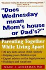 Book- Does Wednesday Mean Mom's House or Dad Parent Together Livi Podell PB 1996