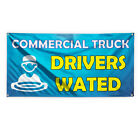 Commercial Truck Drivers Wanted #1 Vinyl Banner Sign With Grommets