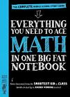 Everything You Need to Ace Math in One Big Fat Notebook: The Complete Middle Sc